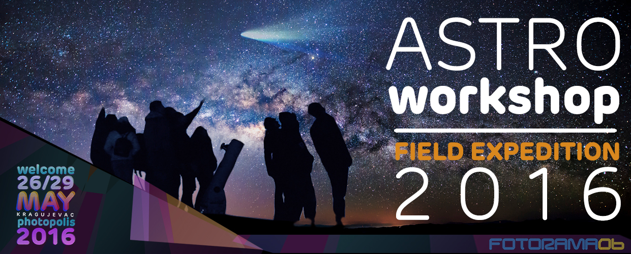 Astro Photography Workshop 2016 - Field Expedition