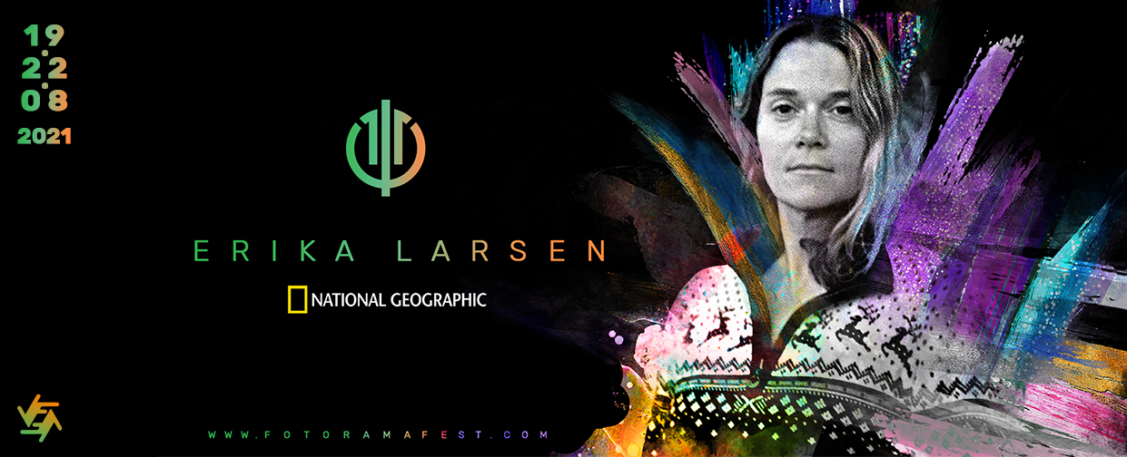 Lecture and solo exhibition of Nat Geo documentary photographer Erika Larsen